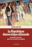 La République Démocratique Allemande - Histoire D'un État Rayé De La Carte Du Monde