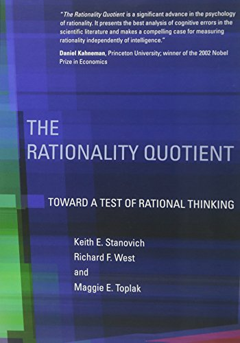 The Rationality Quotient: Toward a Test of Rational Thinking (Mit Press)
