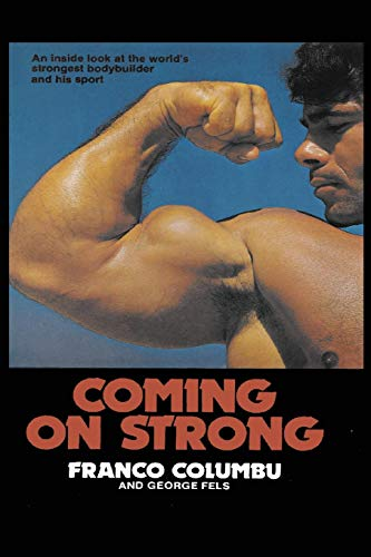 Coming On Strong por Franco Columbu