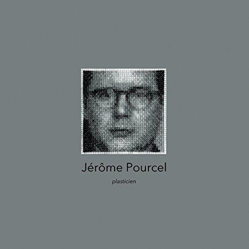 Jérôme Pourcel, plasticien par Jérôme Pourcel