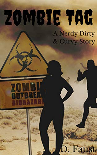 Zombie Tag: Nerdy, Dirty, and Curvy (English Edition) (Plus Size Zombie)