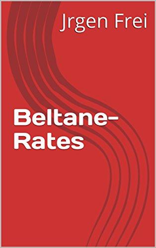 Beltane-Rates (German Edition) par Jrgen  Frei