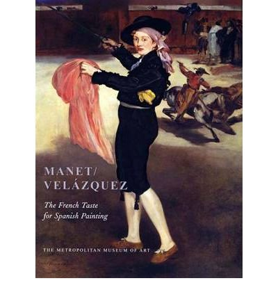 By Gary Tinterow ; Genevieve Lacambre ; Deborah L Roldan ; Juliet Wilson-Bareau ( Author ) [ Manet/Velazquez: The French Taste for Spanish Painting Metropolitan Museum of Art (Hardcover) By Feb-2003 Hardcover