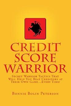 CREDIT SCORE WARRIOR (English Edition) di [Peterson, Bonnie Bolin]
