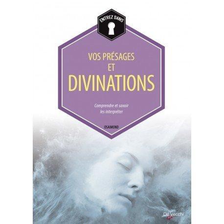 Vos présages et divinations