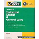Scanner-Industrial Labour & General Laws (CS-Executive)(June 2019 Exam-Old Syllabus) (6th Edition January 2019)