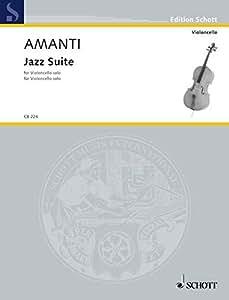 SCHOTT AMANTI LUCIO FRANCO - JAZZ SUITE - CELLO Partition jazz&blue Cordes Violoncelle