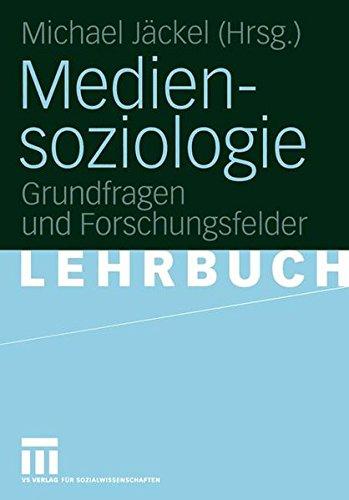 Mediensoziologie: Grundfragen und Forschungsfelder (Womens Bereich)