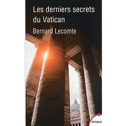 Les derniers secrets du Vatican (Hors collection)
