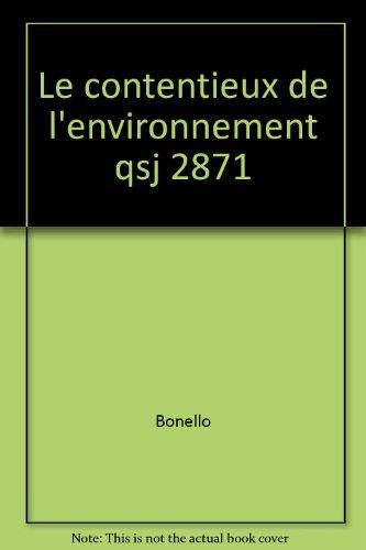 Le contentieux de l'environnement