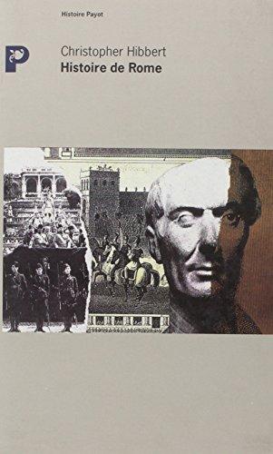 Histoire de Rome : Biographie d'une ville