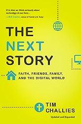 The Next Story: Faith, Friends, Family, and the Digital World