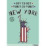 Dot-to-Dot New York (English/German): An Interactive Travel Guide (Punkt-zu-Punkt)
