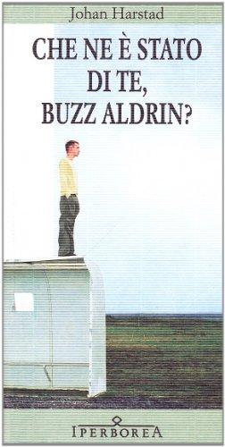 Che ne  stato di te, Buzz Aldrin?