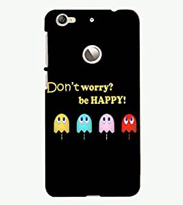 PRINTSHOPPII DON'T WORRY QUOTES Back Case Cover for LeTV (LeEco) Le 1s