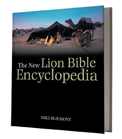 The New Lion Bible Encyclopedia by Mike Beaumont (2012-04-01)