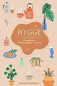 """HYGGE: la Filosofia Danese per Raggiungere la Felicità nella Vita Quotidiana. Il Segreto per Sentirsi sempre """""""
