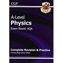 A-Level Physics: AQA Year 1 & 2 Complete Revision & Practice with Online Edition (CGP A-Level Physics)
