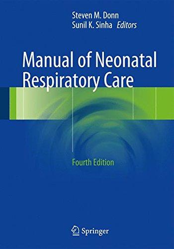 Manual of Neonatal Respiratory Care -