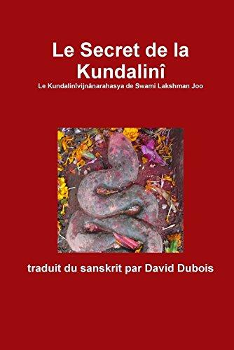 Le Secret de la Kundalini