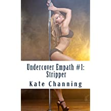 Undercover Empath #1: Stripper (The Undercover Empath Series)