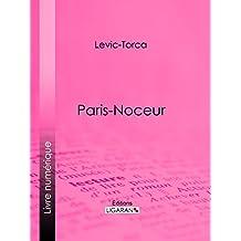 Paris-noceur (French Edition)