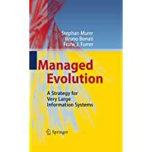 Managed Evolution: A Strategy for Very Large Information Systems