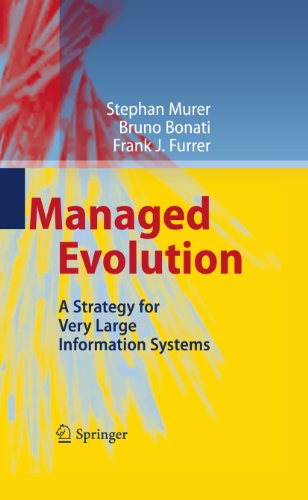 Managed Evolution: A Strategy for Very Large Information Systems (English Edition)