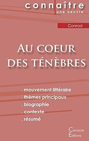 Conrad Coeur Des Tenebres - Fiche de lecture Au cœur des ténèbres