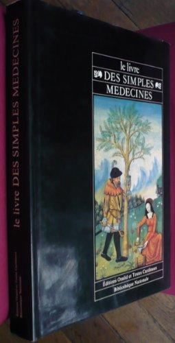Le livre des simples medecines par Platearius
