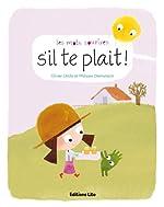 Les Mots Sourires - S'Il Te Plait - Dès 2 ans de Olivier Lhote