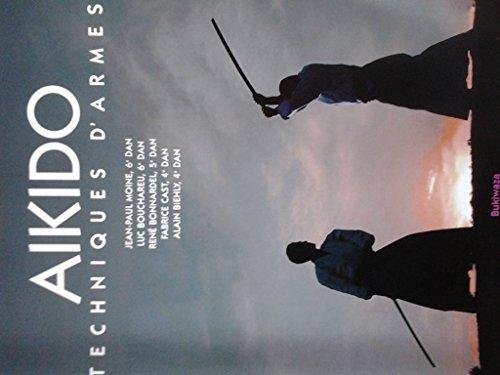 AIKIDO TECHNIQUES D'ARMES