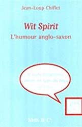 Wit Spirit, tome 1 : L'Humour anglo-saxon