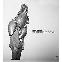 Scheiß Leben,Gut Erzählt [Vinyl LP]