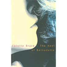 The Heel of Bernadette: Poems