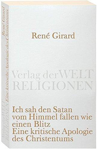 Ich sah den Satan vom Himmel fallen wie einen Blitz: Eine kritische Apologie des Christentums (Verlag der Weltreligionen Taschenbuch) Blitz-falle
