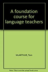 A Foundation Course for Language Teachers