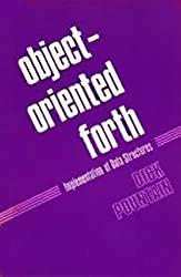 Object Oriented Forth by Dick Pountain (1987-02-11)