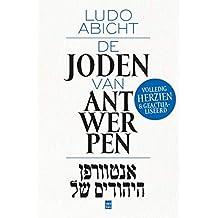 De Joden van Antwerpen (Dutch Edition)