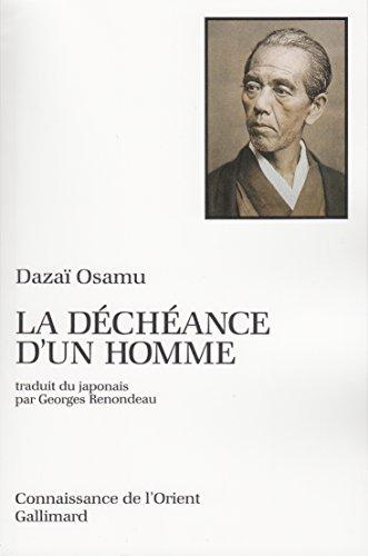 La déchéance d'un homme par Dazaï Osamu