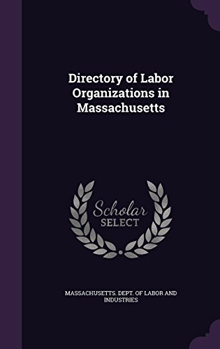 Directory of Labor Organizations in Massachusetts