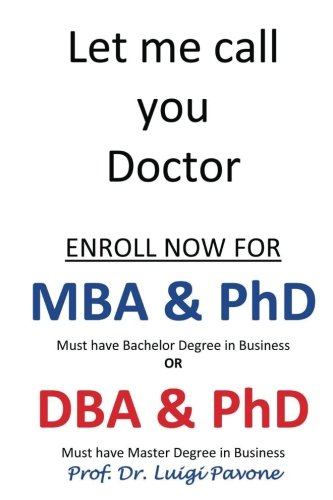 Let me call you Doctor: From Bachelor to Doctor - 9781535547994
