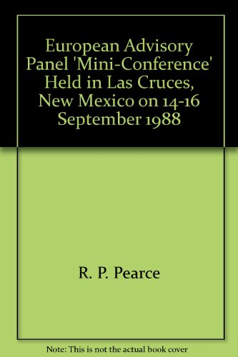 European Advisory Panel 'Mini-Conference' Held in Las Cruces, New Mexico on 14-16 September 1988