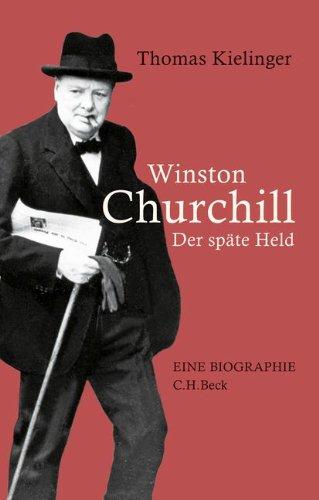 Buchseite und Rezensionen zu 'Winston Churchill: Der späte Held' von Thomas Kielinger