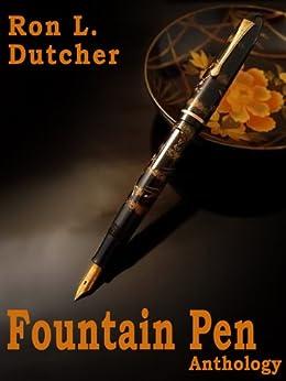 Fountain Pen Anthology (English Edition) par [Dutcher, Ron L.]