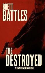 The Destroyed (A Jonathan Quinn Novel Book 5) (English Edition)