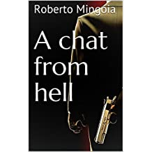 A chat from hell (Italian Edition)