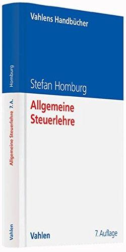 Allgemeine Steuerlehre (Vahlens Handbücher der Wirtschafts- und Sozialwissenschaften)