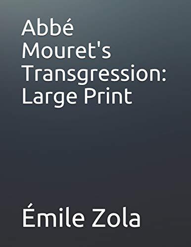 Abbé Mouret's Transgression: Large Print
