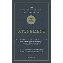 The Connell Guide to Ian McEwan's Atonement (Advanced Short Study Guide) (English Edition)
